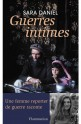 sara daniel, Guerres Intimes, flammarion 2012